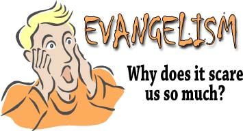 Evangelism_scary