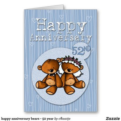 Happy_anniversary_bears_52_year_card-rb4887bad2528459293fb3a102734fb27_xvuat_8byvr_1024
